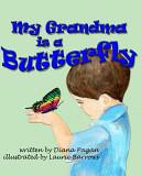 My Grandma Is a Butterfly