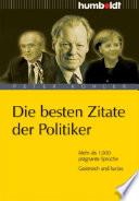 Öffnen Sie das Medium Die besten Zitate der Politiker von Köhler, Peter [Verfasser] im Bibliothekskatalog