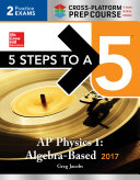 5 Steps to a 5 AP Physics 1 2017  Cross Platform Prep Course  e book