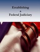 Establishing A Federal Judiciary