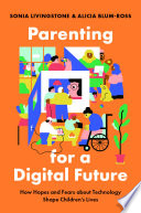 Parenting for a Digital Future Book