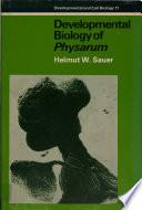 Developmental Biology Of Physarum Book PDF