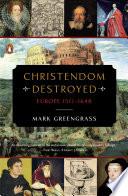 Christendom Destroyed Book PDF