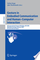 Gesture in Embodied Communication and Human Computer Interaction