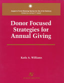 Donor Focused Strategies for Annual Giving