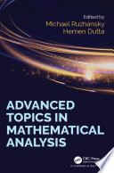 Advanced Topics in Mathematical Analysis