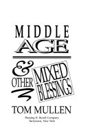 Middle Age And Other Mixed Blessings