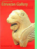 Catalogue of the Etruscan Gallery of the University of Pennsylvania Museum of Archaeology and Anthropology