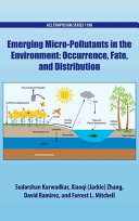 Emerging Micro Pollutants in the Environment