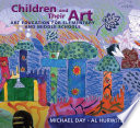 Children and Their Art  Art Education for Elementary and Middle Schools Book