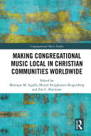 Making Congregational Music Local in Christian Communities Worldwide
