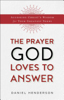 The Prayer God Loves to Answer Pdf/ePub eBook