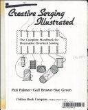 Creative Serging Illustrated