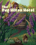 The Bug Hilton Hotel