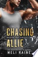 Chasing Allie  Breaking Away  2   Romantic Suspense   MC Romance