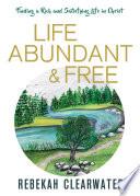 Life Abundant   Free