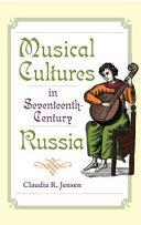 Musical Cultures in Seventeenth Century Russia