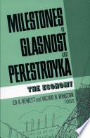 Milestones In Glasnost And Perestroyka