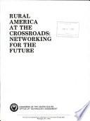 Rural America At The Crossroads
