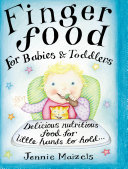 Finger Food For Babies And Toddlers