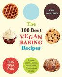 The 100 Best Vegan Baking Recipes