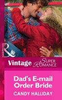 Dad's E-mail Order Bride (Mills & Boon Vintage Superromance) (Alaska Bound, Book 1)