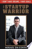 The Startup Warrior