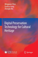 Digital Preservation Technology for Cultural Heritage