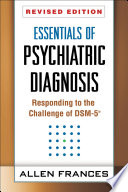 Essentials of Psychiatric Diagnosis, Revised Edition