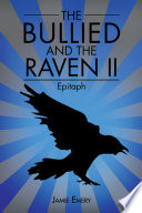 The Bullied and the Raven Ii