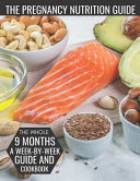 The Pregnancy Nutrition Guide