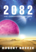 2082 - The Chronicles of Hope
