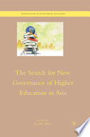 The Search for New Governance of Higher Education in Asia
