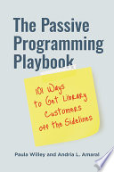 The Passive Programming Playbook 101 Ways To Get Library Customers Off The Sidelines
