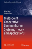 Multi point Cooperative Communication Systems  Theory and Applications