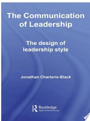 Download The Communication of Leadership Free PDF Books - Free PDF