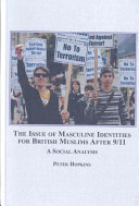 The Issue Of Masculine Identities For British Muslims After 9 11 Book