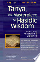 Tanya, the Masterpiece of Hasidic Wisdom