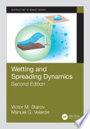 Wetting and Spreading Dynamics  Second Edition