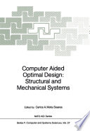 Computer Aided Optimal Design  Structural and Mechanical Systems Book