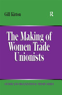 The Making of Women Trade Unionists