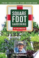 Square Foot Gardening to the Rescue