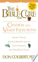 The Bible Cure For Candida And Yeast Infections