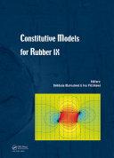 Constitutive Models for Rubber IX