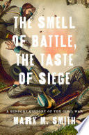 The Smell Of Battle The Taste Of Siege Book PDF