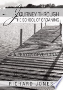Journey Through the School of Groaning Book
