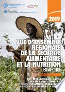 Vue d'ensemble régionale de la sécurité alimentaire et la nutrition en Afrique 2019