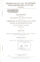 Hearings on H R  1834  the Minimum Wage Restoration Act of 1987