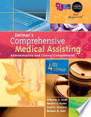 """Delmar's Comprehensive Medical Assisting: Administrative and Clinical Competencies"" by Wilburta Q. Lindh, Marilyn Pooler, Carol D. Tamparo, Barbara M. Dahl"