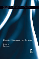 Libraries, Literatures, and Archives